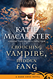 Crouching Vampire, Hidden Fang (Dark Ones Novels Book 7)
