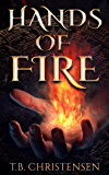 Hands of Fire (English Edition)