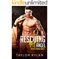 Rescuing My Angel: Sulfur Springs Book 2 (English Edition)