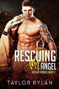 Rescuing My Angel: Sulfur Springs Book 2