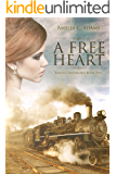 A Free Heart (Kansas Crossroads Book 2)
