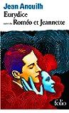"""Eurydice, suivi de """"Roméo et Jeannette"""""""