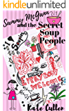 Sammy McGann and the Secret Soup People