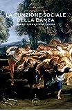 La funzione sociale della danza. Una lettura antropologica