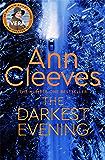 The Darkest Evening: A Vera Stanhope Novel 9