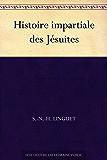 Histoire impartiale des Jésuites