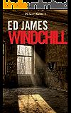Windchill (Detective Scott Cullen Mysteries Book 6)