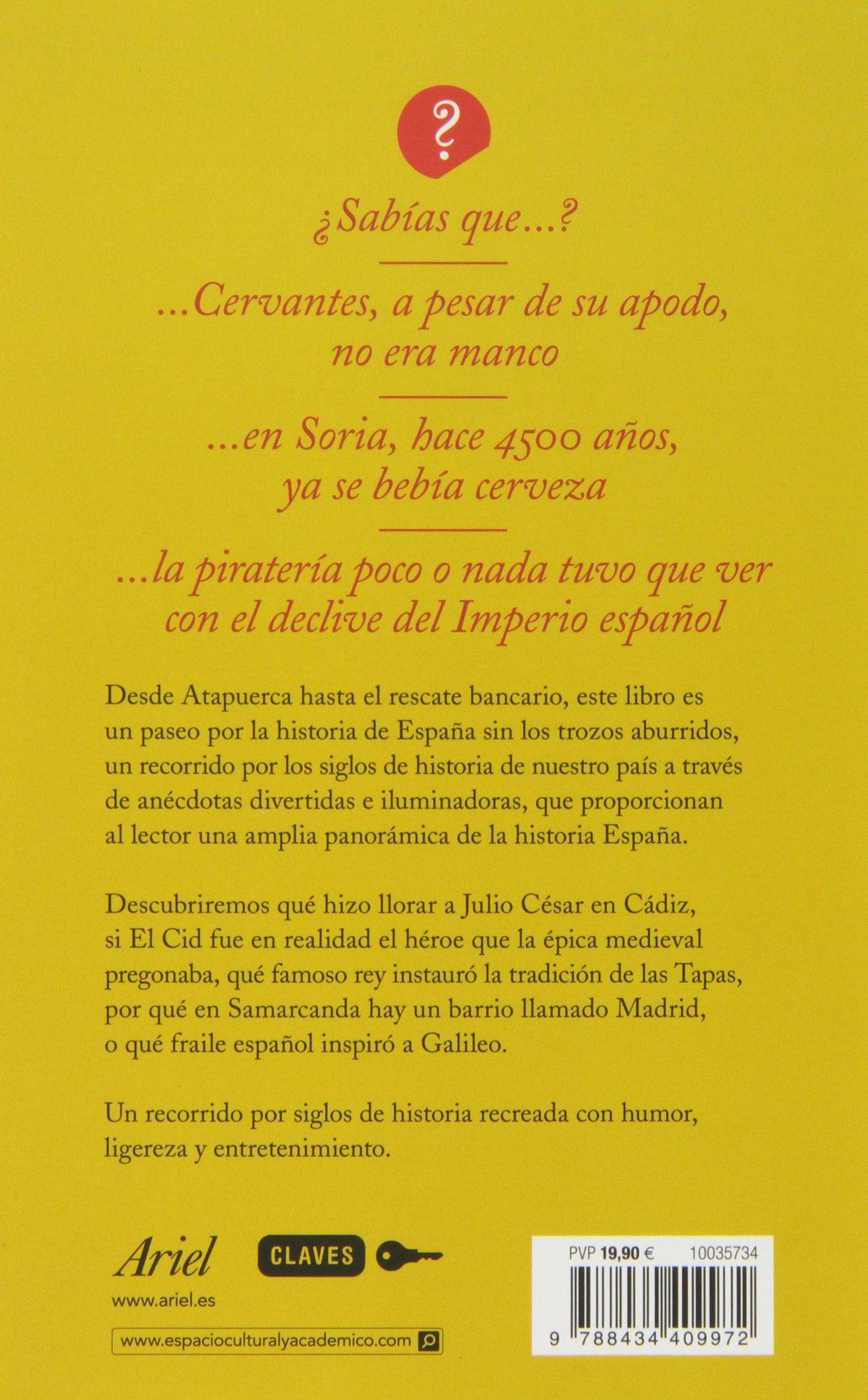 La historia de España sin los trozos aburridos Claves: Amazon.es: Garcés Blázquez, Fernando: Libros