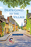Death Comes to the Village (Kurland St. Mary Mystery)