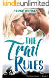 The Trail Rules (The Rules Series Book 2)