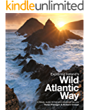 Exploring Ireland's Wild Atlantic Way: A Travel Guide to the West Coast of Ireland (English Edition)