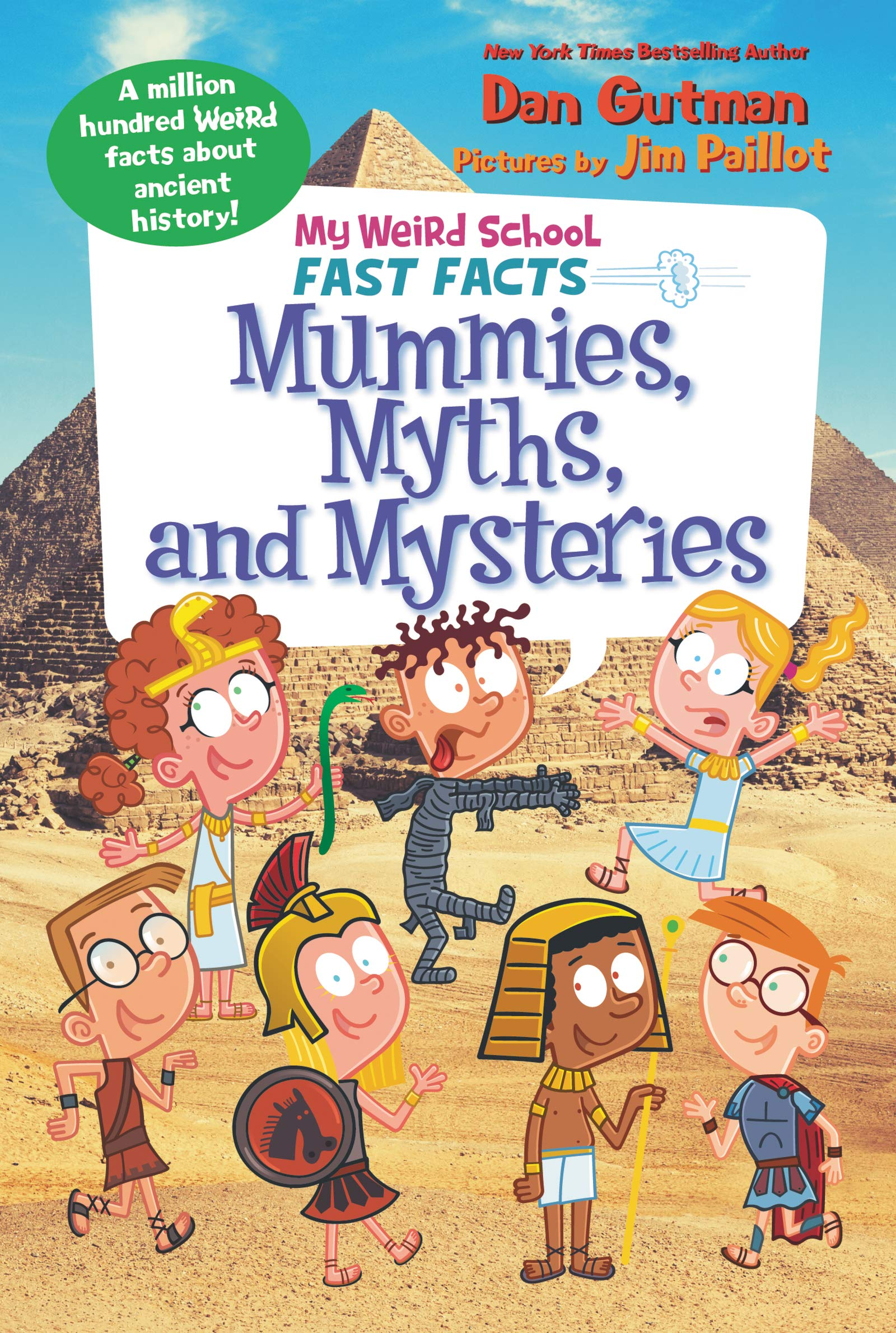 My Weird School Fast Facts  Mummies Myths And Mysteries  English Edition