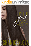 Until You Came Along (Embarking You Book 1)
