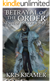 Betrayal of the Order (The Wind Riders Chronicles Book 3)