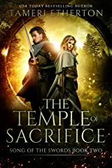 The Temple of Sacrifice (Song of the Swords Book 2) Kindle Edition
