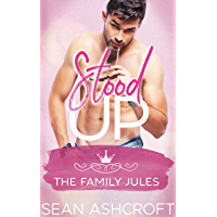 Stood Up (The Family Jules Book 3) (English Edition)