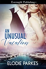 An Unusual Vacation Kindle Edition