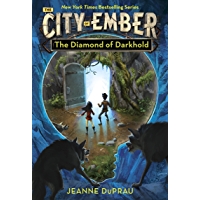 The Diamond of Darkhold (The City of Ember Book 3)