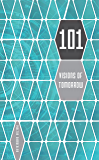 101 Visions of Tomorrow (Numbered Tomorrows Book 1) (English Edition)
