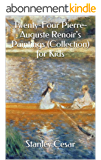 Twenty-Four Pierre-Auguste Renoir's Paintings (Collection) for Kids (English Edition)