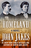 Homeland: A Novel (The Crown Family Saga Book 1)