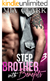 Stepbrother With Benefits 3 (English Edition)