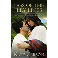 Lass of the Ley Lines: A Scottish Time Travel Romance (The Ley Line Series Book 1)