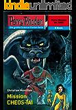 "Perry Rhodan 2403: Mission CHEOS-TAI (Heftroman): Perry Rhodan-Zyklus ""Negasphäre"" (Perry Rhodan-Erstauflage)"