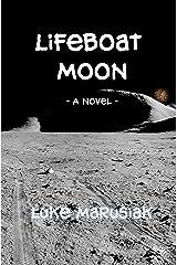 Lifeboat Moon: A Novel Kindle Edition