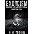 Exorcism: Purging the Narcissist From Heart and Soul