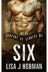 Six: Company of Sinners MC #2 Kindle Edition