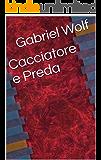 Cacciatore e Preda (Frammenti di Tenebre Vol. 1)