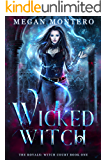 Wicked Witch (The Royals: Witch Court Book 1)