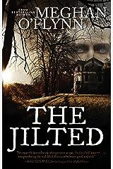 The Jilted: A Novel Kindle Edition