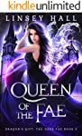 Queen of the Fae (Dragon's Gift: The Dark Fae Book 3) (English Edition)