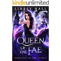 Queen of the Fae (Dragon's Gift: The Dark Fae Book 3)