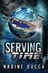 Serving Time (The Timemakers Trilogy Book 1)