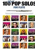 100 More Pop Solos for Flute - Flöte Noten [Musiknoten] 100 Popsongs speziell arrangiert von Jack Long für Flöte mit den kompletten Akkordsymbolen