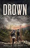 Drown: YA science fantasy short story (The Great Keeper Book 2)