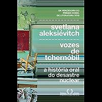 Vozes de Tchernóbil: A história oral do desastre nuclear