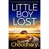 Little Boy Lost: An absolutely unputdownable crime and mystery thriller (Detective Mackenzie Price Book 3)