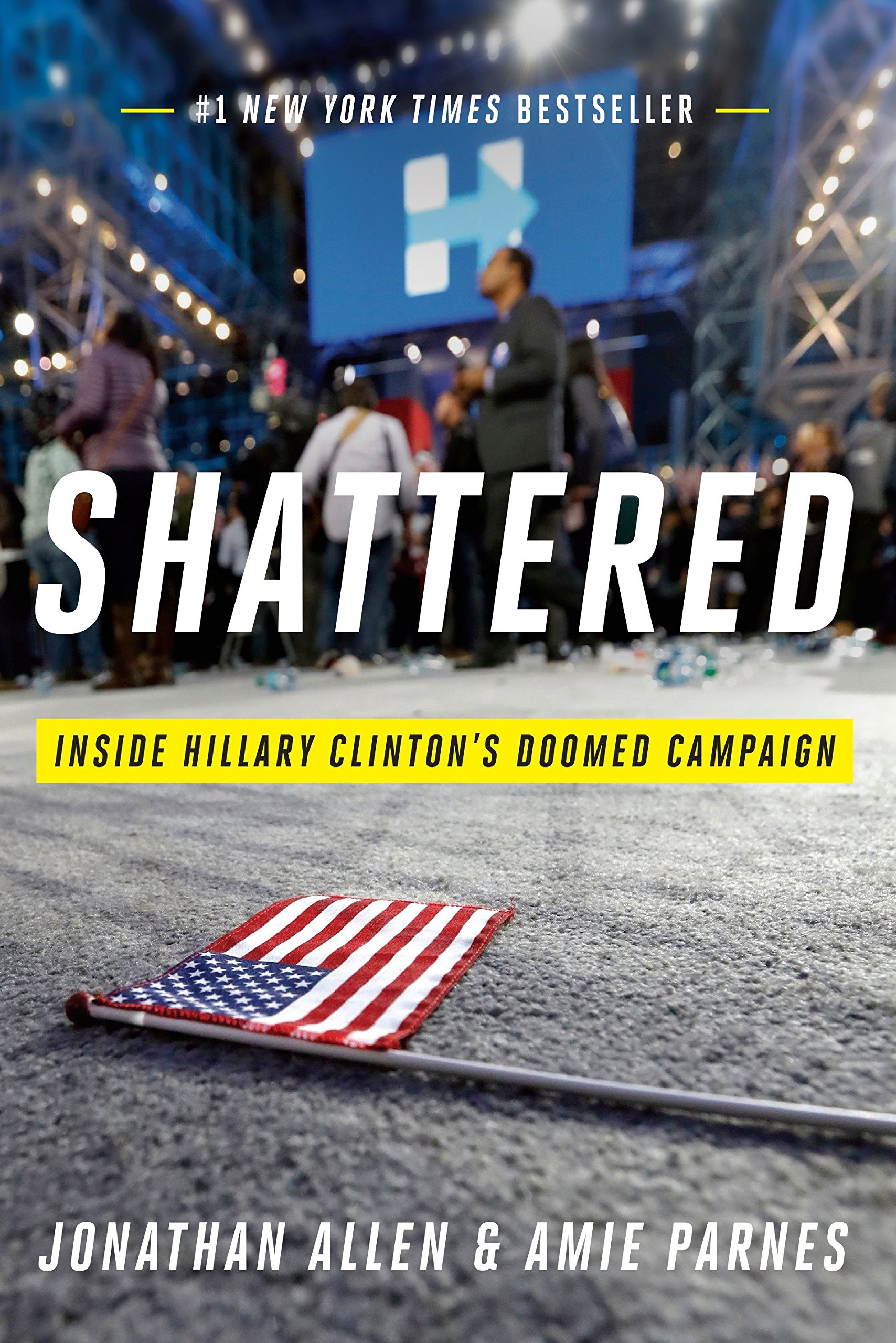 Shattered: Inside Hillary Clinton's Doomed Campaign PDF