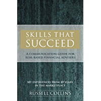 Skills That Succeed: A Communication Guide for Risk-Based Financial Advisers