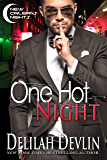 One Hot Night (New Orleans Nights Book 1)
