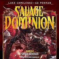 Savage Dominion: Savage Dominion Series, Book 1