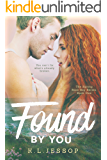Found By You (The Spring Rose Bay Series Book 1)