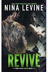Revive (Storm MC #4) Kindle Edition