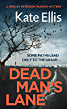 Dead Man's Lane: Book 23 in the DI Wesley Peterson crime series