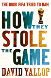 How They Stole the Game (English Edition)