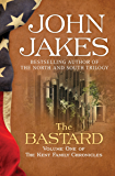 The Bastard (The Kent Family Chronicles Book 1)